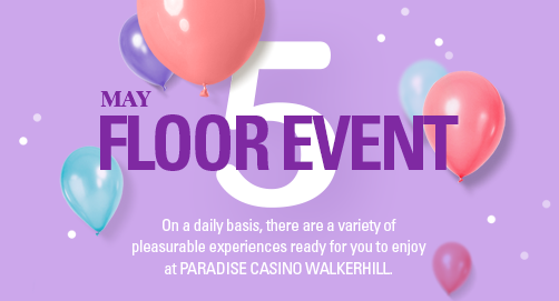 Floor Event in MAY