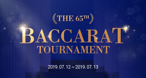 THE 65th BACCARAT TOURNAMENT
