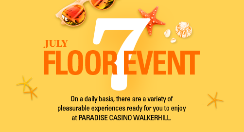 Floor Event in JULY