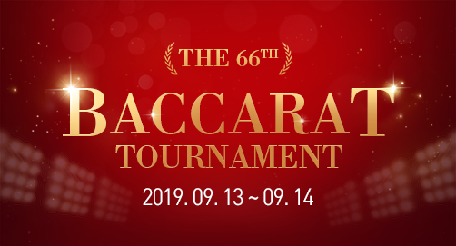 THE 66th BACCARAT TOURNAMENT